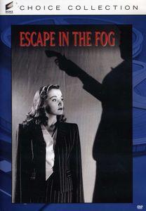 Escape in the Fog