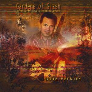 Gardens of Gizsh