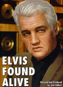 Elvis Found Alive