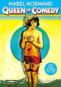 Mabel Normand: Queen of Comedy