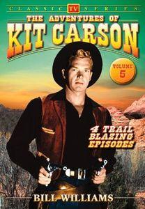 The Adventures of Kit Carson: Volume 5