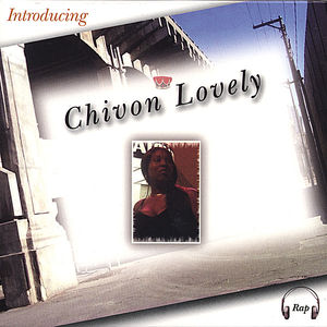 Introducing Chivon Lovely