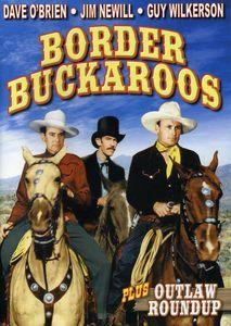 Border Buckaroos /  Outlaw Roundup