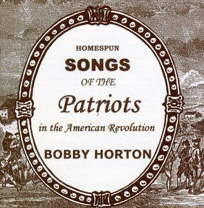 Homespun Songs of Patriots