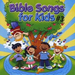 Bible Songs for Kids #3