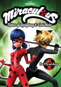 Miraculous: Tales of Ladybug and Cat Noir: Be Miraculous