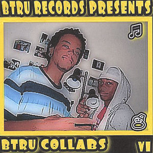 B Tru Collabs 1 /  Various