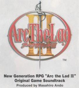 Arc the Lad 3 (Original Soundtrack) [Import]