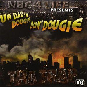 Dougie Ur Dad & Silk