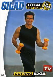 Gilad: Total Body Sculpt Plus: Cutting Edge With Gilad