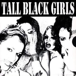Tall Black Girls