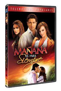 Manana Es Para Siempre