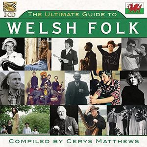 The Ultimate Guide To Welsh Folk (Various Artists)