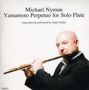 Michael Nyman Yamamoto Perpetuo for Solo Flute
