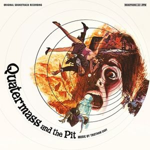 Quatermass and the Pit (Five Million Years to Earth) (Original Soundtrack Recording)