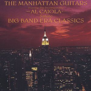 The Manhattan Guitars Salute Big Band Era Classics