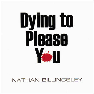 Dying to Please You