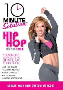 10 Minute Solution: Hip Hop Dance Mix