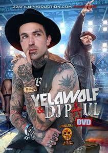 Yelawolf & DJ Paul