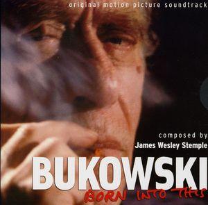 Bukowski: Born Into This (Original Motion Picture Soundtrack)