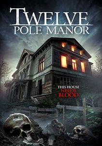Twelve Pole Manor