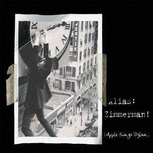 Alias Zimmerman: Apple Sings Dylan