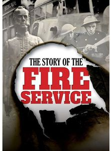 The Story of the Fire Service [Import]