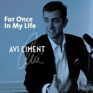 Ciment, Avi : For Once in My Life