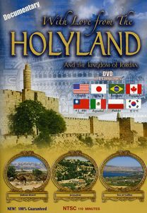 With Love From the Holyland and the Kingdom of Jordan