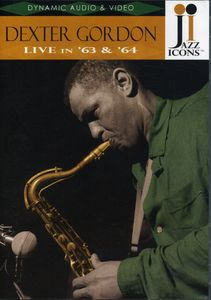 Dexter Gordon: Live in '63 & '64