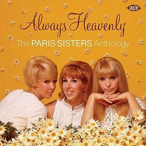 Always Heavenly: Paris Sisters Anthology [Import]