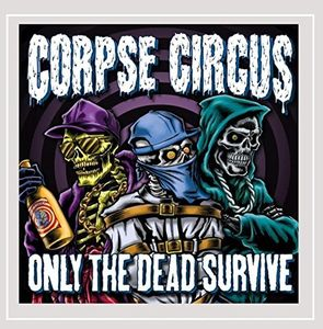 Only the Dead Survive