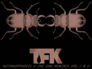 Metamorphosiz, The End Remixes Vol. I and II