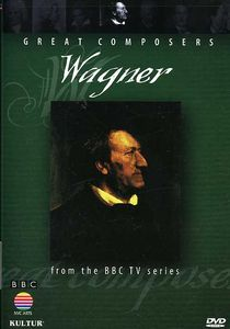Great Composers: Wagner