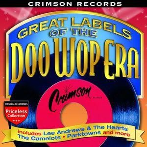 Great Labels Of The Doo Wop Era: Crimson