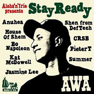 Aloha 'N' Irie Presents Awa 'Stay Ready' [Import]