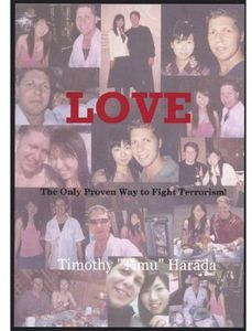 Love: The Only Proven Way to Fight Terrorism
