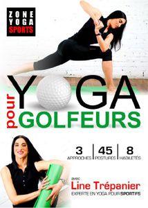 Yoga Pour Golfeurs Avec Line Trepanier [Import]