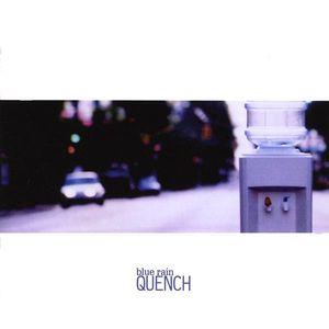 Blue Rain : Quench