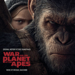 War For The Planet Of The Apes (Original Score)