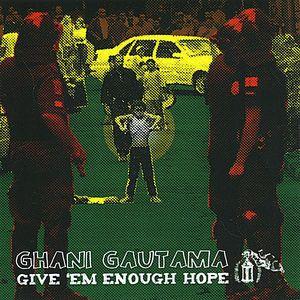 Give 'Em Enough Hope