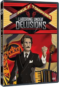 Laboring Under Delusions