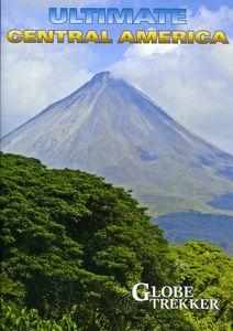 Globe Trekker: Ultimate Central America