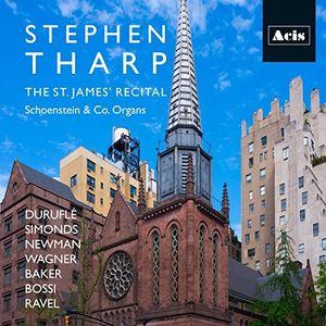 Stephen Tharp: The St. James' Recital