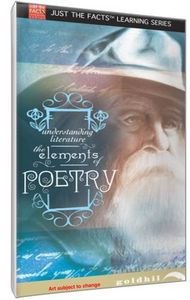 Just The Facts: Understanding Literature: The Elements Of Poetry