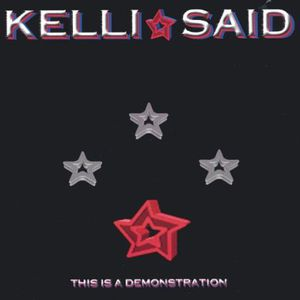 Kelli Said : This Is a Demonstration