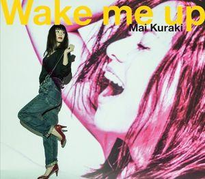Wake Me Up [Import]