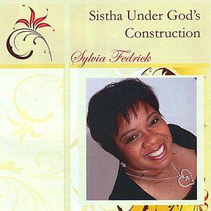 Sistha Under God's Construction