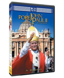 Pope John Paul II: Builder of Bridges - Memoriam