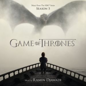 Game Of Thrones Season 5 (Original Soundtrack)